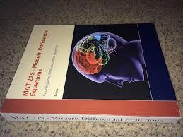 modern differential equations mat 275 arizona state university