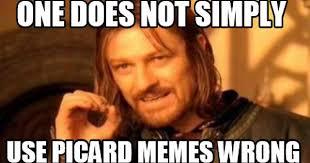 Picard Memes - small picard meme dump album on imgur