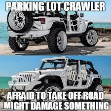 parking lot crawler afraid to take off road might damage something meme