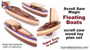 Free Easy Wood Toy Plans by Wood Toy Plans Scroll Saw Magic Speed Boats Youtube