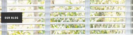 our blog at home blinds u0026 decor inc