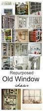 repurposed old window ideas repurposed window ideas repurposed