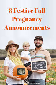 8 festive fall pregnancy announcements pregnancy babies and