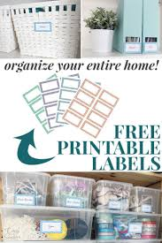 believe home decor free printable labels to organize your entire home organizing