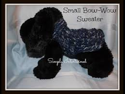 loom knit dog sweater small bow wow sweater youtube for the