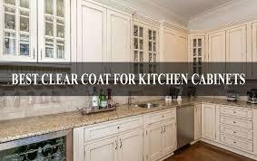 what top coat for kitchen cabinets best clear coat for kitchen cabinets review buying guide