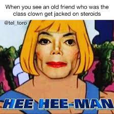 He Man Meme - he s big and funny heman heeheeman meme memes tuesdayvibes