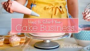 How To Start A Home Decor Business Tips For Starting A Cake Business From Home