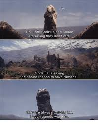 Godzilla Meme - no both godzilla and rodan are saying they don t care godzilla is
