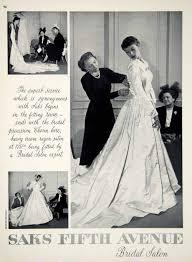 wedding dresses saks 1949 ad vintage satin wedding dress fitting room bridal shop saks