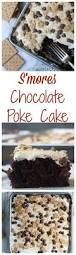 easy s u0027mores poke cake boston bakes