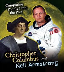 christopher columbus and neil armstrong comparing people from the
