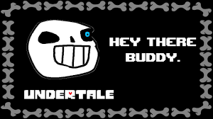 Hey Buddy Meme - undertale hey there buddy joke dub youtube