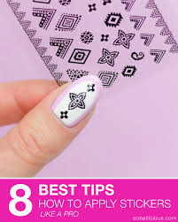 8 best tips how to apply nail stickers like a pro