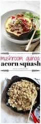 thanksgiving quinoa recipes mushroom quinoa stuffed acorn squash yummy mummy kitchen a