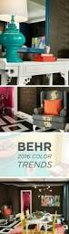 Home Design Colours 2016 by 104 Best Behr 2016 Color Trends Images On Pinterest Color Trends