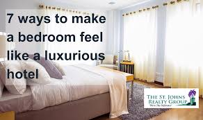 make your bedroom 7 easy ways to make your bedroom feel like a luxurious hotel