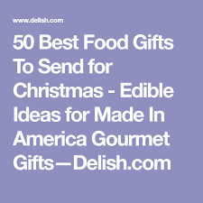 best food gifts to send 50 awesome food gifts from every state websites and gift