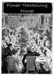 frontier thanksgiving from our pioneering ancestors lone