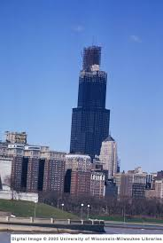 Sears Tower Sears Tower During Construction 1973 The Man On Five