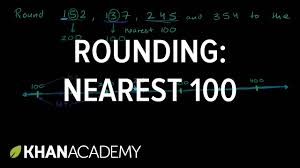 rounding to the nearest 100 3th grade khan academy youtube
