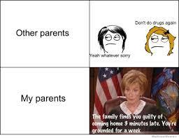 Memes About Parents - other parents vs my parents weknowmemes