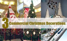commercial christmas decorations ideas for commercial christmas decorations unique commercial