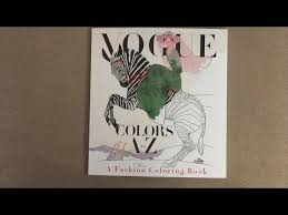 vogue colors a to z a fashion coloring book flip through youtube