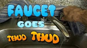 kitchen sink faucet making loud thud noise fix video youtube
