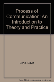 process of communication an introduction to theory and practice