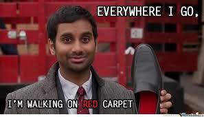 Red Memes - everywhere i go i m walking on red carpet by serkan meme center