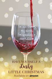 funny u0026 sassy wine glasses from lushy wino available on amazon