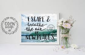 travel quote escape u0026 breathe the air of new