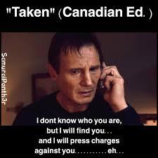 Canadian Meme - the best canadian meme memes memedroid