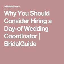 day of wedding coordinator best 25 wedding coordinator ideas on wedding planner