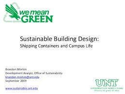 Sustainable Building Solutions Sustainable Building Design With Shipping Containers