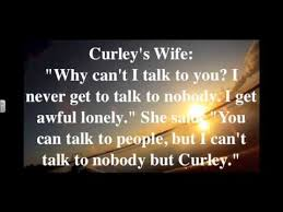 Curley S Quotes Loneliness And Isolation Quotes Of Mice And Men Lewis Youtube