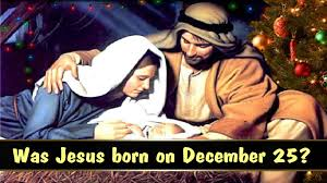 was jesus born on december 25