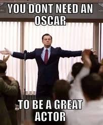 Leo Oscar Meme - youssef el khal will quit acting if leonardo dicaprio doesn t win an