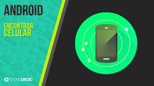 android phone tracker aplicativo para encontrar seu celular android phone tracker
