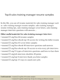 Sample Sales Manager Resume by Top8salestrainingmanagerresumesamples 150516093341 Lva1 App6891 Thumbnail 4 Jpg Cb U003d1431768840