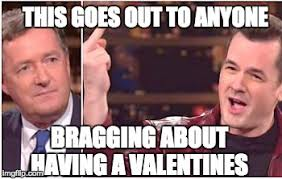 Fuck Valentines Day Meme - fuck you valentine s day imgflip