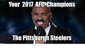 Pittsburgh Steelers Memes - your 2017 afc chions the pittsburgh steelers meme on me me