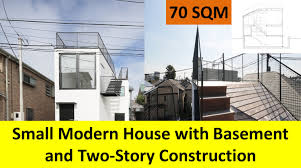 Sqm by 70 Sqm Small Modern House With Basement And Two Story Construction