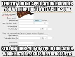 Application Meme - scumbag job application memes quickmeme