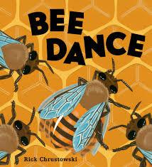 bee dance rick chrustowski macmillan