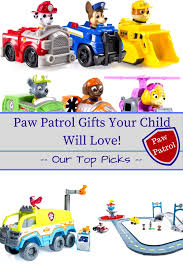 paw patrol christmas gifts your child will love our top picks