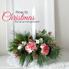 how to make centerpieces how to make a floral christmas centerpiece grateful prayer