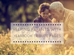 helping parents with senior tributes for the yearbook