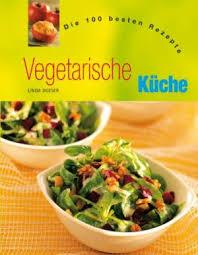 vegetarische k che 9781405435604 vegetarische küche die 100 besten rezepte